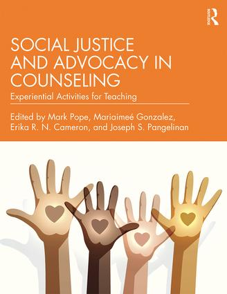 Social Justice and Advocacy in Counseling: Experiential Activities for Teaching, 1st Edition (Paperback) book cover