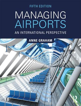 Managing Airports: An International Perspective book cover