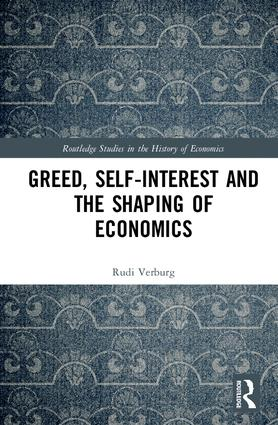 Greed, Self-Interest and the Shaping of Economics book cover