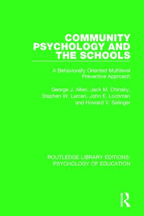 Community Psychology and the Schools: A Behaviorally Oriented Multilevel Approach book cover