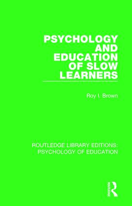 Psychology and Education of Slow Learners book cover
