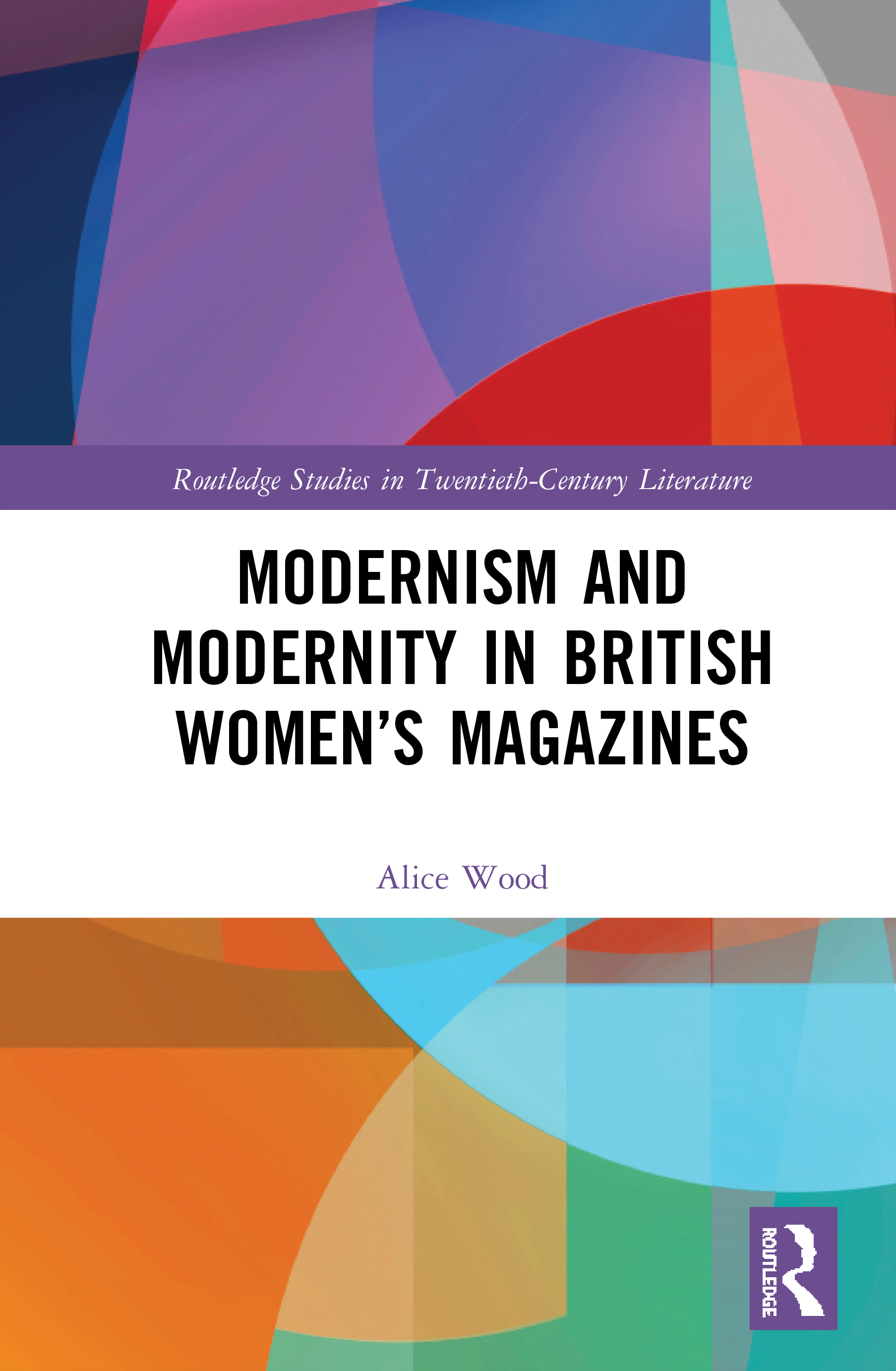 Modernism and Modernity in British Women's Magazines book cover