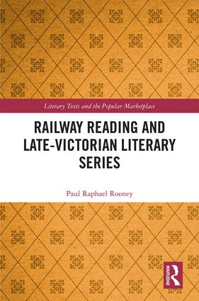 Railway Reading and Late-Victorian Literary Series book cover