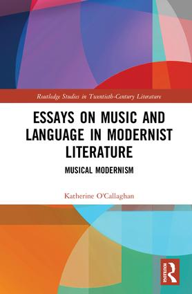 Essays on Music and Language in Modernist Literature: Musical Modernism book cover