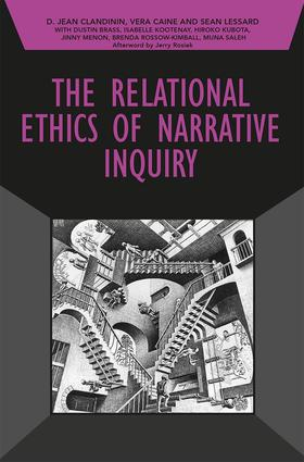The Relational Ethics of Narrative Inquiry: 1st Edition (Paperback) book cover