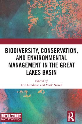 Biodiversity, Conservation and Environmental Management in the Great Lakes Basin book cover