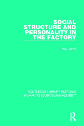 Social Structure and Personality in the Factory book cover
