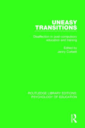 Uneasy Transitions: Disaffection in Post-Compulsory Education and Training book cover