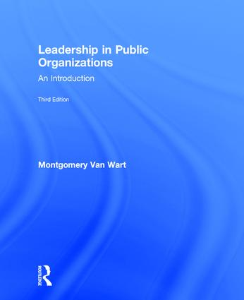 Leadership in Public Organizations: An Introduction, 3rd Edition (Hardback) book cover