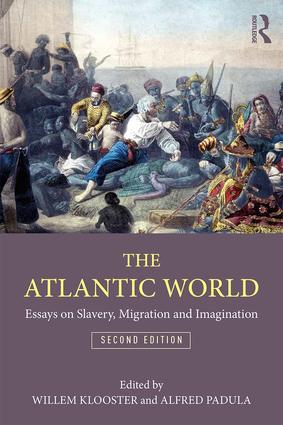 The Atlantic World: Essays on Slavery, Migration, and Imagination book cover