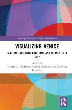 Visualizing Venice: Mapping and Modeling Time and Change in a City, 1st Edition (Hardback) book cover