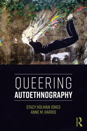 Queering Autoethnography: 1st Edition (Paperback) book cover
