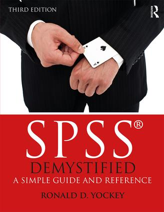 SPSS Demystified: A Simple Guide and Reference book cover