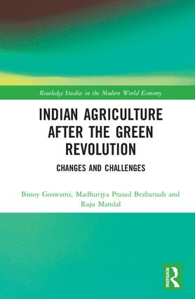 Indian Agriculture after the Green Revolution: Changes and Challenges book cover