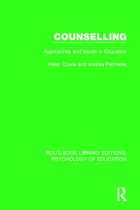 Counselling: Approaches and Issues in Education book cover