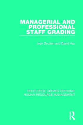 Managerial and Professional Staff Grading: 1st Edition (Paperback) book cover