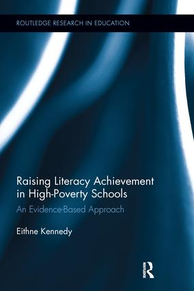 Raising Literacy Achievement in High-Poverty Schools: An Evidence-Based Approach, 1st Edition (Paperback) book cover