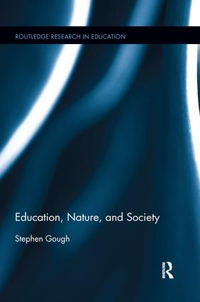 Education, Nature, and Society
