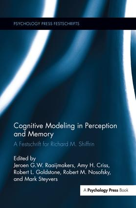 Cognitive Modeling in Perception and Memory: A Festschrift for Richard M. Shiffrin book cover