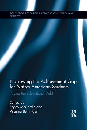 Narrowing the Achievement Gap for Native American Students: Paying the Educational Debt book cover
