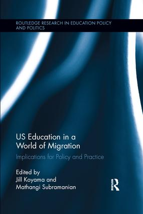 US Education in a World of Migration: Implications for Policy and Practice book cover