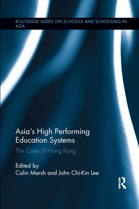 Asia's High Performing Education Systems: The Case of Hong Kong book cover