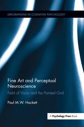 Fine Art and Perceptual Neuroscience: Field of Vision and the Painted Grid book cover