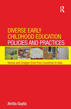 Diverse Early Childhood Education Policies and Practices: Voices and Images from Five Countries in Asia book cover