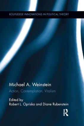 Michael A. Weinstein: Action, Contemplation, Vitalism book cover