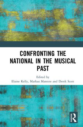 Confronting the National in the Musical Past: 1st Edition (Hardback) book cover