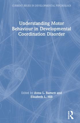 Understanding Motor Behaviour in Developmental Coordination Disorder book cover
