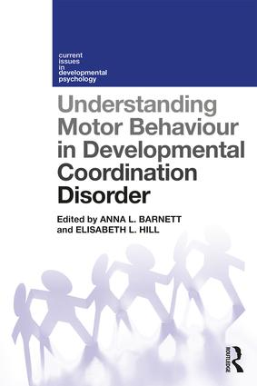 Understanding Motor Behaviour in Developmental Coordination Disorder book cover