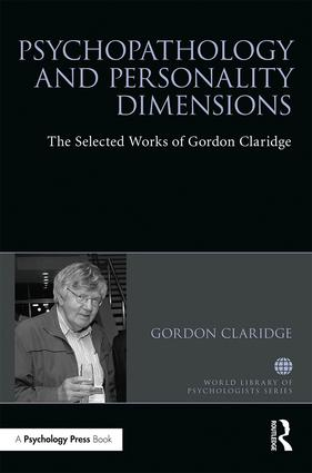 Psychopathology and personality dimensions: The Selected works of Gordon Claridge book cover