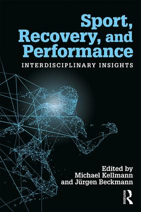 Sport, Recovery and Performance: Interdisciplinary Insights book cover