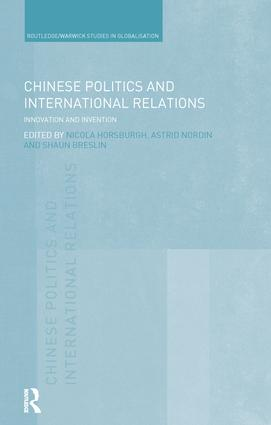 Chinese Politics and International Relations: Innovation and Invention book cover