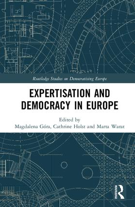 Expertisation and Democracy in Europe book cover