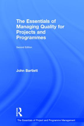 The Essentials of Managing Quality for Projects and Programmes: 2nd Edition (Hardback) book cover