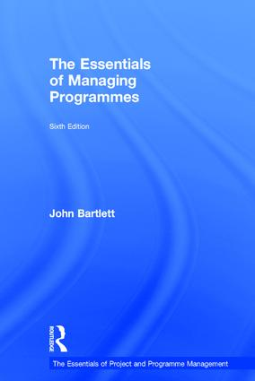 The Essentials of Managing Programmes: 6th Edition (Hardback) book cover