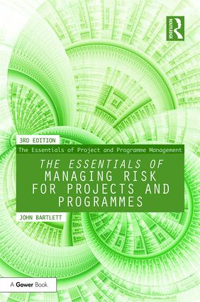 The Essentials of Managing Risk for Projects and Programmes: 3rd Edition (Paperback) book cover