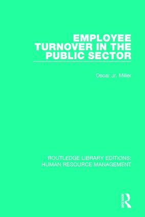 Employee Turnover in the Public Sector: 1st Edition (Paperback) book cover