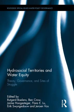 Hydrosocial Territories and Water Equity: Theory, Governance, and Sites of Struggle (Hardback) book cover