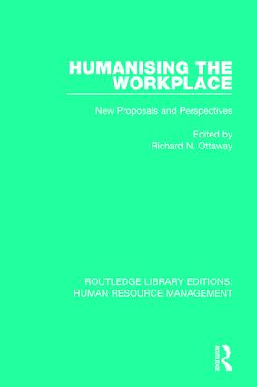 Humanising the Workplace: New Proposals and Perspectives, 1st Edition (Paperback) book cover