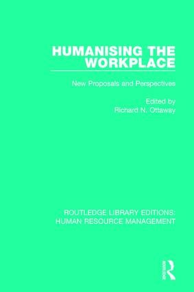Humanising the Workplace: New Proposals and Perspectives book cover