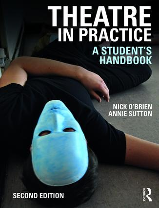 Theatre in Practice: A Student's Handbook book cover