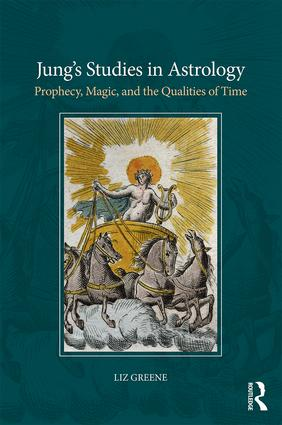 Jung's Studies in Astrology: Prophecy, Magic, and the Qualities of Time, 1st Edition (Paperback) book cover