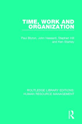 Time, Work and Organization: 1st Edition (Paperback) book cover