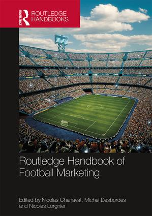 Routledge Handbook of Football Marketing: 1st Edition (e-Book) book cover