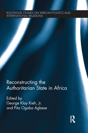 Reconstructing the Authoritarian State in Africa: 1st Edition (Paperback) book cover