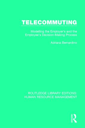 Telecommuting: Modelling the Employer's and the Employee's Decision-Making Process, 1st Edition (Paperback) book cover