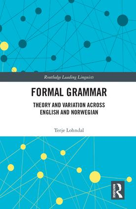 Formal Grammar: Theory and Variation across English and Norwegian, 1st Edition (Hardback) book cover